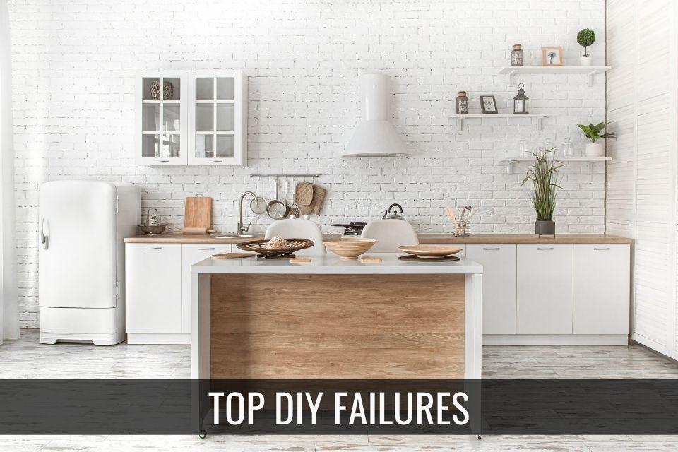 Top DIY Failures